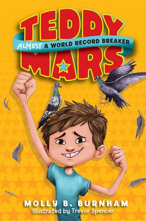 Teddy Mars Book #1: Almost a World Record Breaker book image
