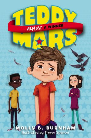 Teddy Mars Book #2: Almost a Winner book image