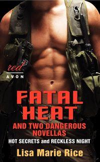 fatal-heat-and-two-dangerous-novellas