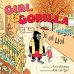 Girl & Gorilla: Out and About