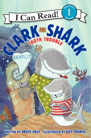 Clark the Shark: Tooth Trouble book image
