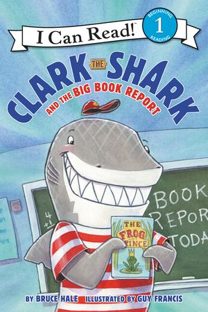 Clark the Shark and the Big Book Report book image