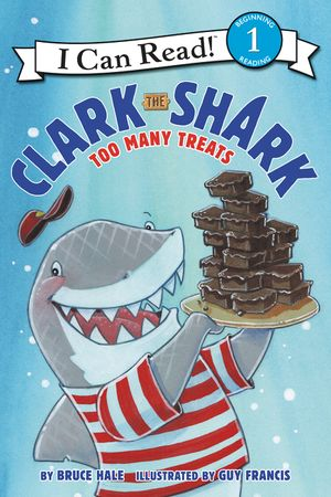 Clark the Shark: Too Many Treats book image