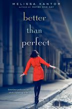 Better Than Perfect Hardcover  by Melissa Kantor