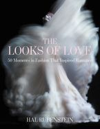 The Looks of Love Hardcover  by Hal Rubenstein