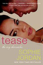Tease Paperback  by Sophie Jordan