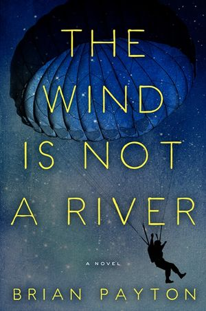 The Wind Is Not a River book image
