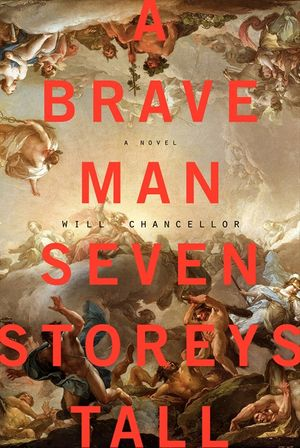 A Brave Man Seven Storeys Tall book image