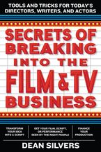 secrets-of-breaking-into-the-film-and-tv-business