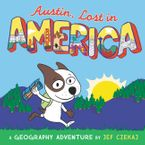 Austin, Lost in America Hardcover  by Jef Czekaj