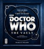 Doctor Who: The Vault Hardcover  by Marcus Hearn