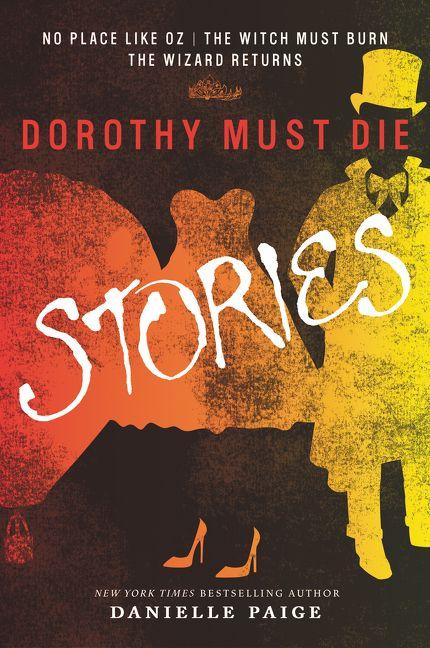 Dorothy Must Die Stories - Danielle Paige - Paperback-4204