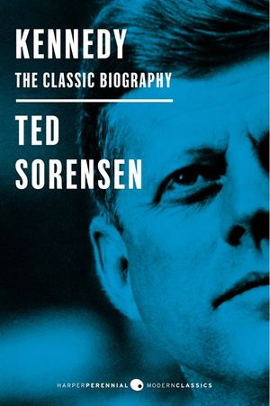 Kennedy: The Classic Biography book image