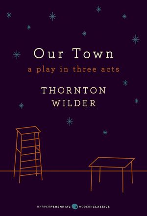 Our Town: A Play in Three Acts book image