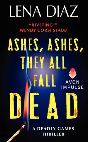 Ashes, Ashes, They All Fall Dead book image