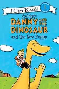 Danny and the Dinosaur and the New Puppy