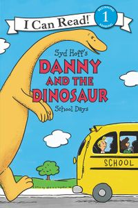 Danny and the Dinosaur: School Days