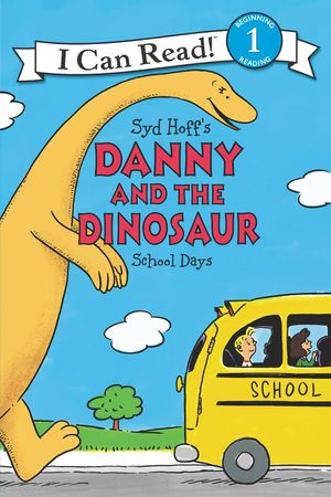 Danny and the Dinosaur: School Days book image