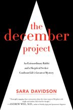 The December Project Hardcover  by Sara Davidson