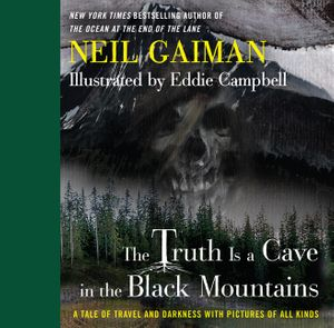 The Truth Is a Cave in the Black Mountains book image
