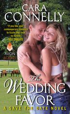 The Wedding Favor Paperback  by Cara Connelly