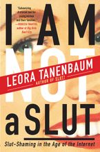 I Am Not a Slut Paperback  by Leora Tanenbaum