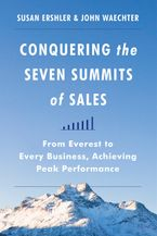 Conquering the Seven Summits of Sales Hardcover  by Susan Ershler