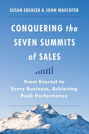 Conquering the Seven Summits of Sales book image