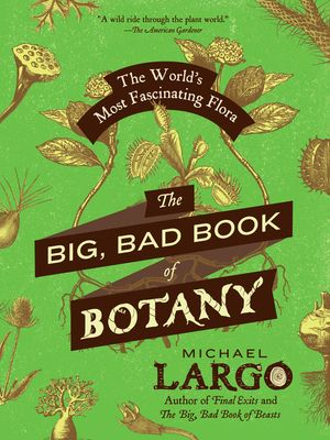The Big, Bad Book of Botany book image