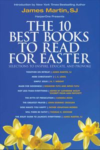 the-10-best-books-to-read-for-easter-selections-to-inspire-educate-and-provoke