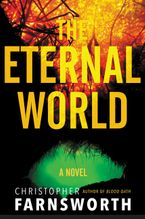 The Eternal World Hardcover  by Christopher Farnsworth