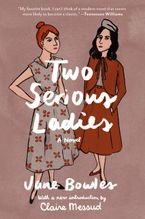 Two Serious Ladies Paperback  by Jane Bowles