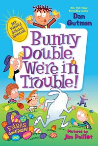 my-weird-school-special-bunny-double-were-in-trouble