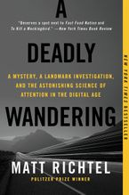 A Deadly Wandering Paperback  by Matt Richtel
