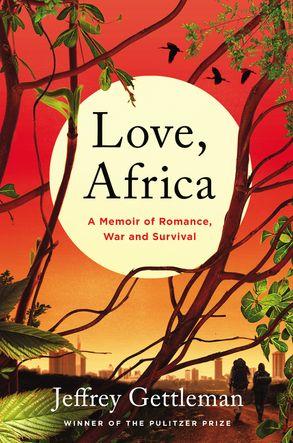 Image result for jeffrey gettleman love africa