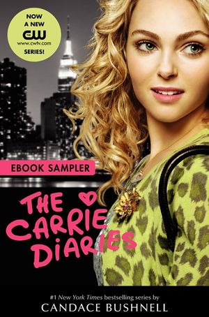 Carrie Diaries TV Tie-in Sampler book image