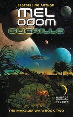 Guerilla The Makaum War: Book Two - Mel Odom