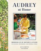 Audrey at Home Hardcover  by Luca Dotti