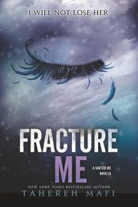 fracture-me