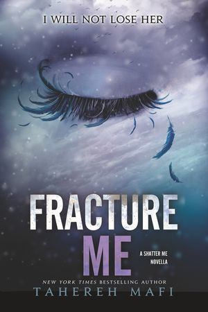 Fracture Me book image