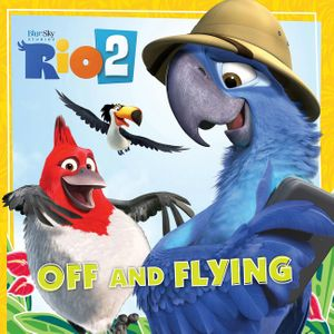 Rio 2: Off and Flying book image