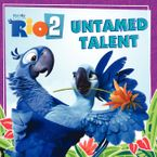 rio-2-untamed-talent