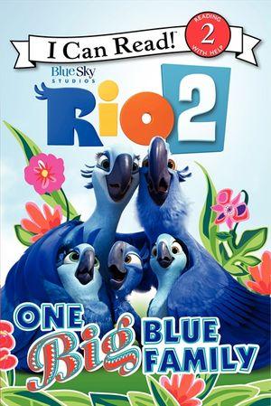 Rio 2: One Big Blue Family book image