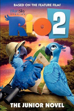 Rio 2: The Junior Novel book image
