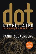 Dot Complicated Paperback  by Randi Zuckerberg
