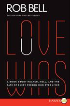 Love Wins Paperback LTE by Rob Bell