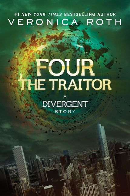 Four the traitor veronica roth e book enlarge book cover fandeluxe Gallery
