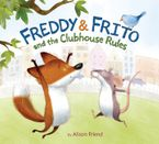freddy-and-frito-and-the-clubhouse-rules