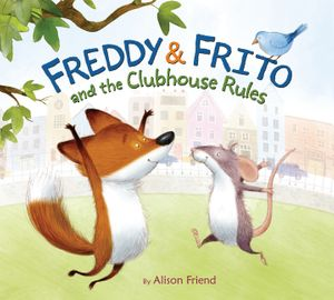 Freddy & Frito and the Clubhouse Rules book image