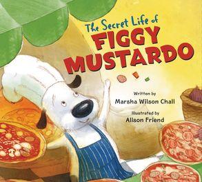 Cover image - The Secret Life Of Figgy Mustardo